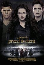 Saga Zmierzch: Przed �witem - cz�� 2 Twilight Saga: Breaking Dawn - Part 2, The