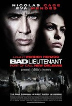 Z�y porucznik Bad Lieutenant: Port of Call - New Orleans, The