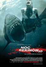 Noc Rekin�w 3D Shark Night 3D