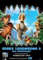 Epoka lodowcowa 3: Era dinozaur�w Ice Age: Dawn of the Dinosaurs