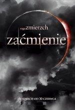 Saga Zmierzch: Za�mienie Twilight Saga: Eclipse, The