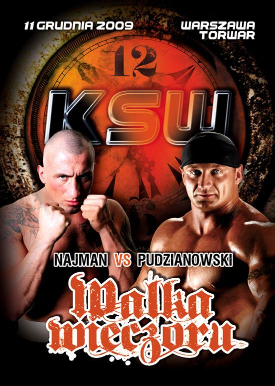 XII KSW: Mariusz Pudzianowski vs Marcin Najman !  11.12.2009 (MMA)