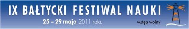 Weekend z IX Bałtyckim Festiwalem Nauki