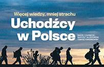 Wi�cej wiedzy - mniej strachu - uchod�cy w Polsce. Informator pod patronatem Urz�du ds. cudzoziemc�w