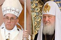 Prasa rosyjska: spotkanie patriarchy Cyryla z papie�em Franciszkiem potrzebne bardziej Rosji ni� Cerkwi