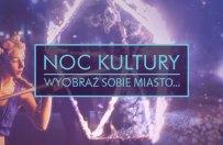 Noc Kultury w Lublinie: Zarezerwuj bezp�atne wej�ci�wki!