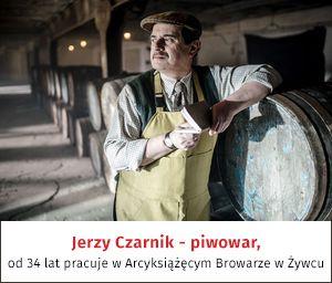 Jerzy Czarnik - piwowar, od 34 lat pracuje w Arcyksiążęcym Browarze w Żywcu