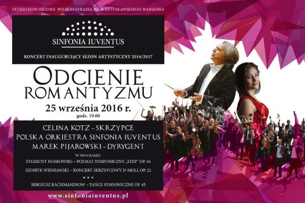 Odcienie Romantyzmu, Koncert Polskiej Orkiestry Sinfonia Iuventus