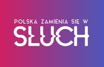 """""""Polska zamienia si� w s�uch"""". Niezwyk�a kampania spo�eczna Polskiego Zwi�zku G�uchych i agencji Change"""