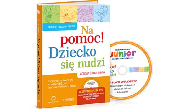 """""""Na pomoc! Dziecko się nudzi + płyta DVD"""" Natalia i Krzysztof Minge"""