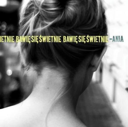 """Ania Dąbrowska - """"Bawię się świetnie"""""""