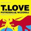 Konferencja prasowa z T.Love