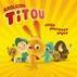 Króliczek Titou - moja pierwsza płyta
