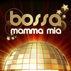 Bossa Mamma Mia (The Best ABBA songs)