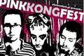 Pink Kong Fest!!!