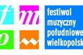 6. Festiwal Muzyczny Południowej Wielkopolski