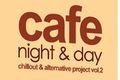 Premiera składanki Cafe Night & Day 2