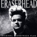 Eraserhead (OST)