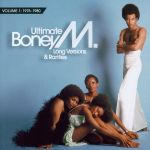 Ultimate Boney M. (Long Versions & Rarities, Volume 1: 1976-1980)
