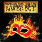 Carnival Vol. II Memoirs Of An Immigrant