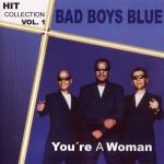 You're A Woman - Hit Collection Vol.1