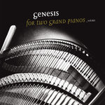 Genesis For Two Grand Pianos vol.1&2