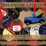 Piotr Kaczkowski poleca: Trzeszcząca Płyta 4