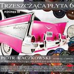 Piotr Kaczkowski poleca: Trzeszcząca Płyta 6