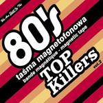 80's Top Killers vol.2