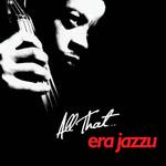 All That Era Jazzu