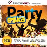 FabrykaMuzy.pl prezentuje ESKA Party