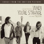 When You're Strange (A Film About The Doors)