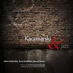 Kaczmarski & Jazz