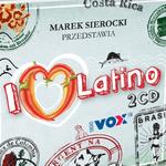 Marek Sierocki przedstawia: I Love Latino