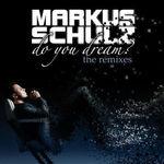 Do You Dream? - The Remixes