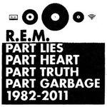 Part Lies, Part Heart, Part Truth, Part Garbage 1982 - 2011