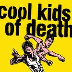 Cool Kids Of Death (reedycja)