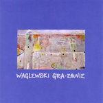 Waglewski Gra-�onie