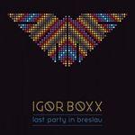 Last Party In Breslau